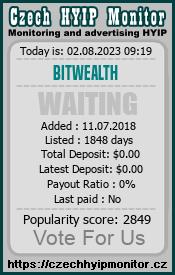 https://www.bitwealth.company/contact-us/ monitoring by czechhyipmonitor.cz